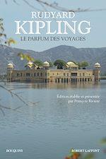 Télécharger le livre :  Le Parfum des voyages