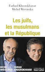 Télécharger le livre :  Les Juifs, les musulmans et la République