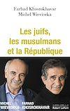 Téléchargez le livre numérique:  Les Juifs, les musulmans et la République