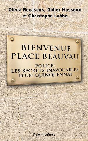 Téléchargez le livre :  Bienvenue Place Beauvau