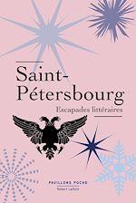 Télécharger cet ebook : Saint-Pétersbourg, Escapades littéraires