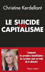 Télécharger le livre :  Le Suicide du capitalisme