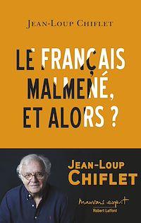 Télécharger le livre : Le français malmené, et alors ?