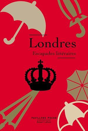 Téléchargez le livre :  Londres, escapades littéraires