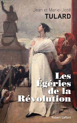 Téléchargez le livre :  Les Égéries de la Révolution
