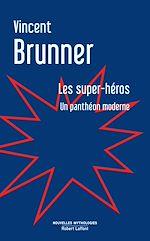 Télécharger le livre :  Les Super-Héros