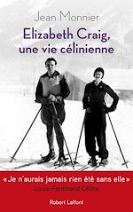 Télécharger le livre :  Elizabeth Craig, une vie célinienne