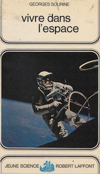 Télécharger le livre : Vivre dans l'espace