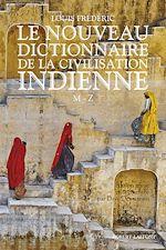 Télécharger le livre :  Le Nouveau Dictionnaire de la civilisation indienne - Tome 2