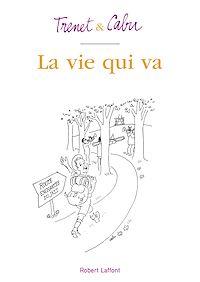 Télécharger le livre : La Vie qui va