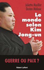 Télécharger le livre :  Le Monde selon Kim Jong-un