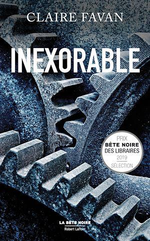 Téléchargez le livre :  Inexorable