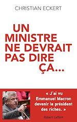 Télécharger le livre :  Un ministre ne devrait pas dire ça