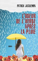 Télécharger le livre :  L'Odeur de l'herbe après la pluie