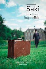 Télécharger le livre :  Le Cheval impossible