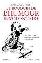 Télécharger le livre :  Le Bouquin de l'humour involontaire
