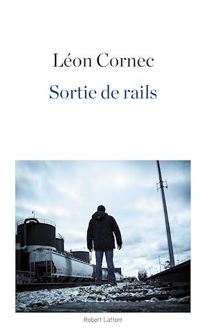 Téléchargez le livre :  Sortie de rails