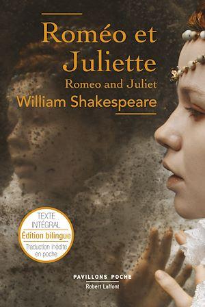 Téléchargez le livre :  Roméo et Juliette – Édition bilingue