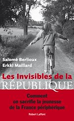 Télécharger le livre :  Les Invisibles de la République