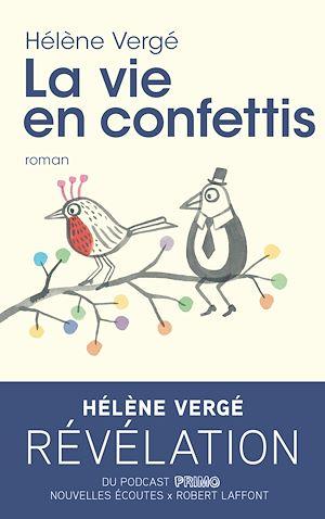Téléchargez le livre :  La Vie en confettis