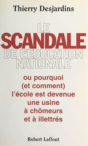 Téléchargez le livre :  Le scandale de l'Éducation nationale