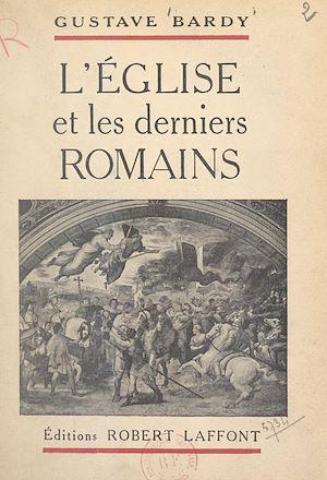 Téléchargez le livre :  L'Église et les derniers Romains