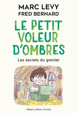 Téléchargez le livre :  Le Petit Voleur d'ombres - Tome 4