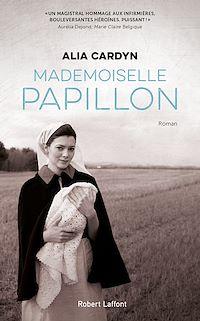 Téléchargez le livre :  Mademoiselle Papillon