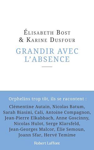 Téléchargez le livre :  Grandir avec l'absence