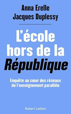 Téléchargez le livre :  L'École hors de la République