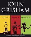 Téléchargez le livre numérique:  Trois romans de John Grisham : L'Associé, Le Client et La Revanche