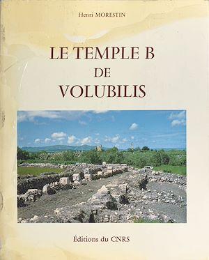 Téléchargez le livre :  Le temple B de Volubilis