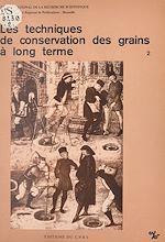 Télécharger cet ebook : Les techniques de conservation des grains à long terme (2) : Leur rôle dans la dynamique des systèmes de culture et des sociétés