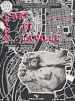 Télécharger le livre :  Lyon, l'art et la ville : urbanisme, architecture (1)