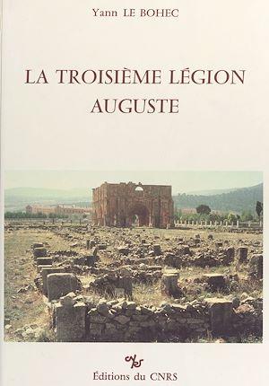 Téléchargez le livre :  La troisième légion Auguste