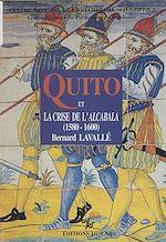 Télécharger cet ebook : Quito et la crise de l'Alcabala : 1560-1600