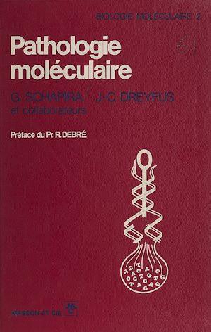 Téléchargez le livre :  Pathologie moléculaire