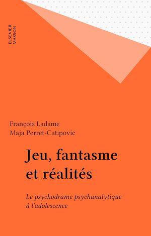 Téléchargez le livre :  Jeu, fantasme et réalités
