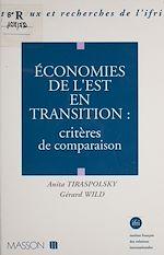 Télécharger le livre :  Économies de l'Est en transition : critères de comparaison
