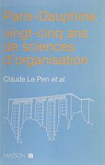 Télécharger cet ebook : Paris-Dauphine : vingt-cinq ans de sciences d'organisation