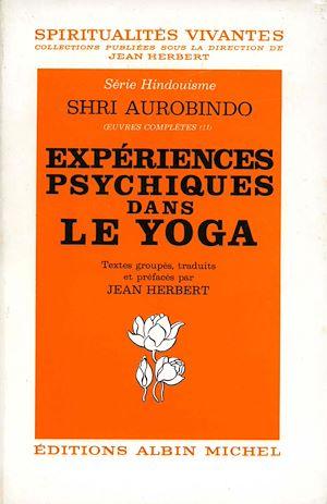 Téléchargez le livre :  Expériences psychiques dans le yoga