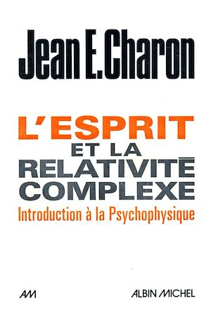 Téléchargez le livre :  L'Esprit et la relativité complexe