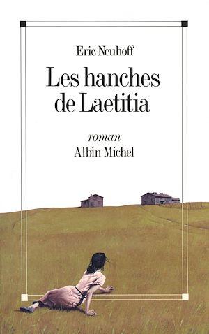 Téléchargez le livre :  Les Hanches de Laetitia