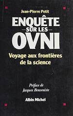 Télécharger le livre :  Enquête sur les OVNI : voyage aux frontières de la science