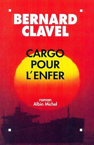 Téléchargez le livre :  Cargo pour l'enfer
