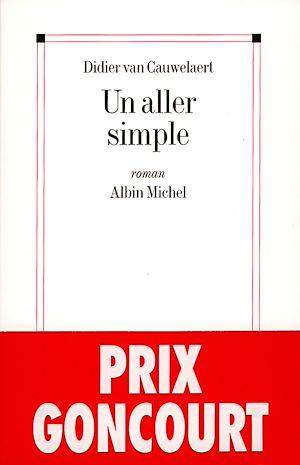 Un aller simple | Van Cauwelaert, Didier (1960-....). Auteur