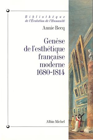 Téléchargez le livre :  Genèse de l'esthétique française moderne