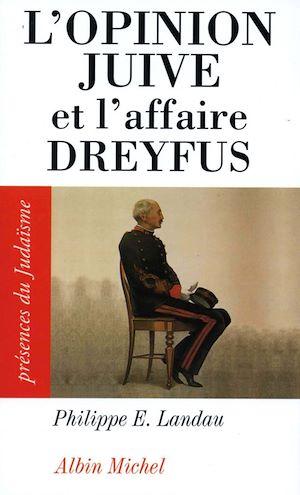 Téléchargez le livre :  L'Opinion juive et l'affaire Dreyfus