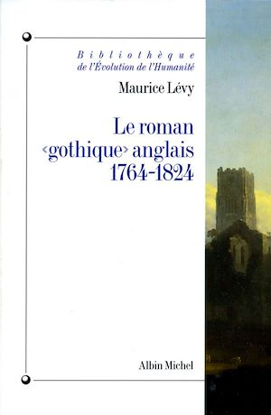 """Téléchargez le livre :  Le Roman """"gothique"""" anglais, 1764-1824"""