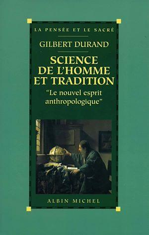 Téléchargez le livre :  Science de l'homme et tradition